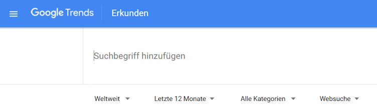 So sieht der User die Google Trends Eingabemaske für die Suchanfrage
