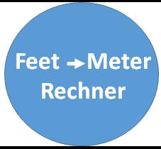 Umrechnung von Feet in Meter - ft m Rechner